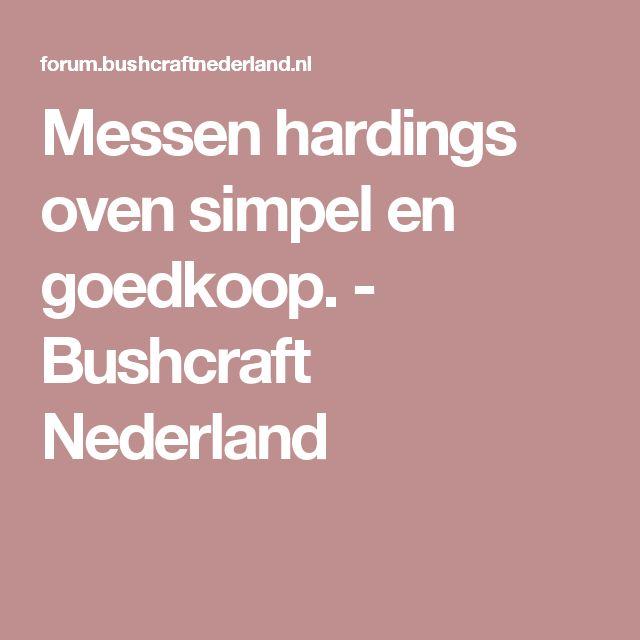 Messen hardings oven simpel en goedkoop. - Bushcraft Nederland