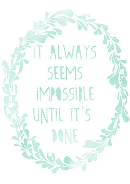 .....by a meeting plannerRemember This, Inspiration, Quotes, Shower Cap, Nelson Mandela, Motivation, One Direction, Nelson Mandela, Impossible