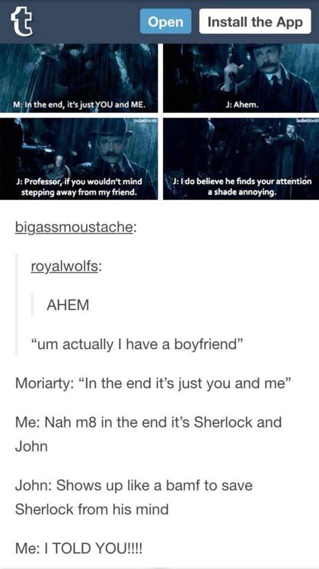 I love how in Sherlock's mind he makes John save him :)