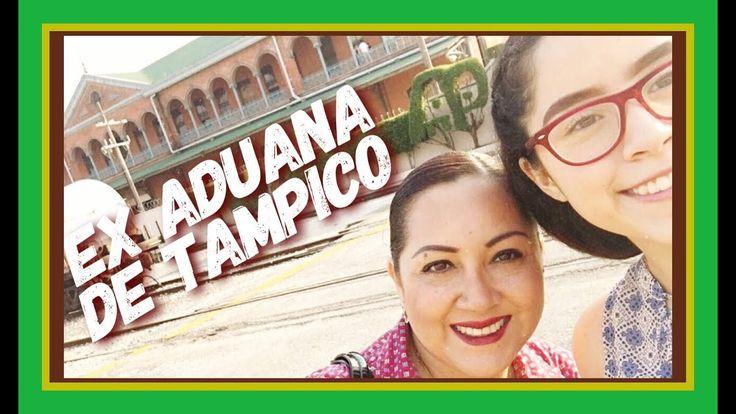 ANTIGUA ADUANA DE TAMPICO | Aqui espantan!!