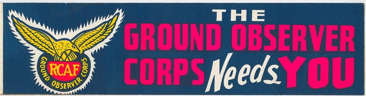 The Ground Observer Corps Needs You Bumper Sticker - RCAF