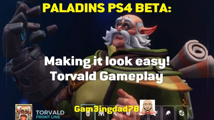 Paladins PS4 Beta: Making it look easy!! (Torvald Gameplay)