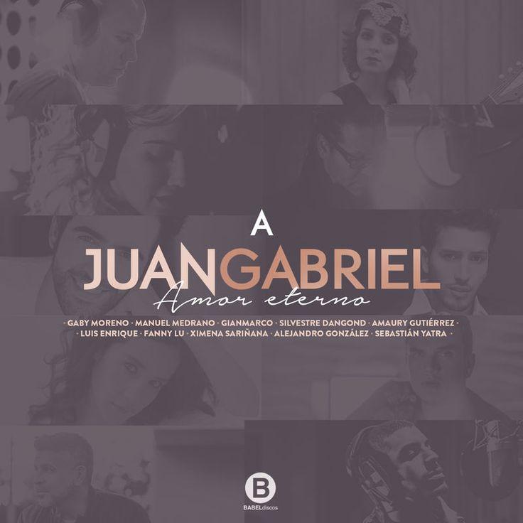 A Juan Gabriel Amor Eterno by Varios Artistas