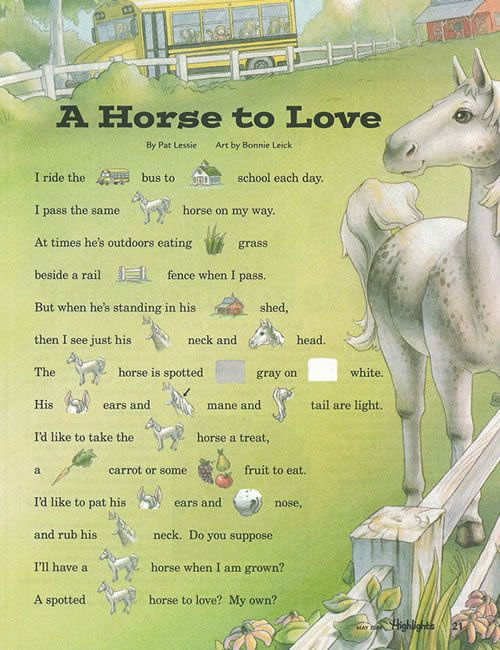 From Highlights for Children Magazine . Used by permission.  A Horse to Love poem.