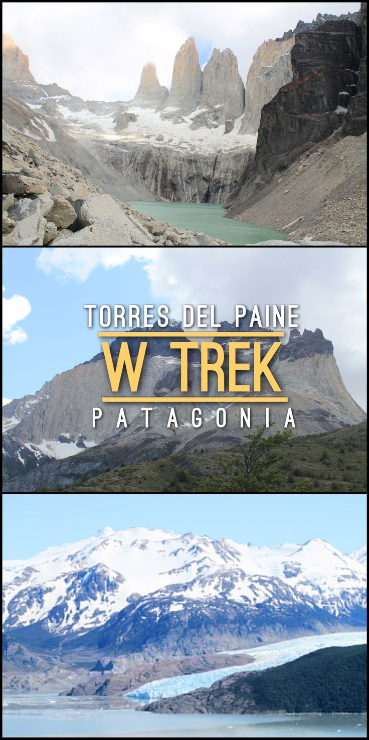 Everything you need to know about the W Trek in Torres Del Paine National Park, Chile. We did it in 4 days and camped in various spots throughout the trek -- I'd recommend doing the same if you're travelling to Patagonia.