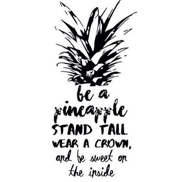 Darling pineapple quote...
