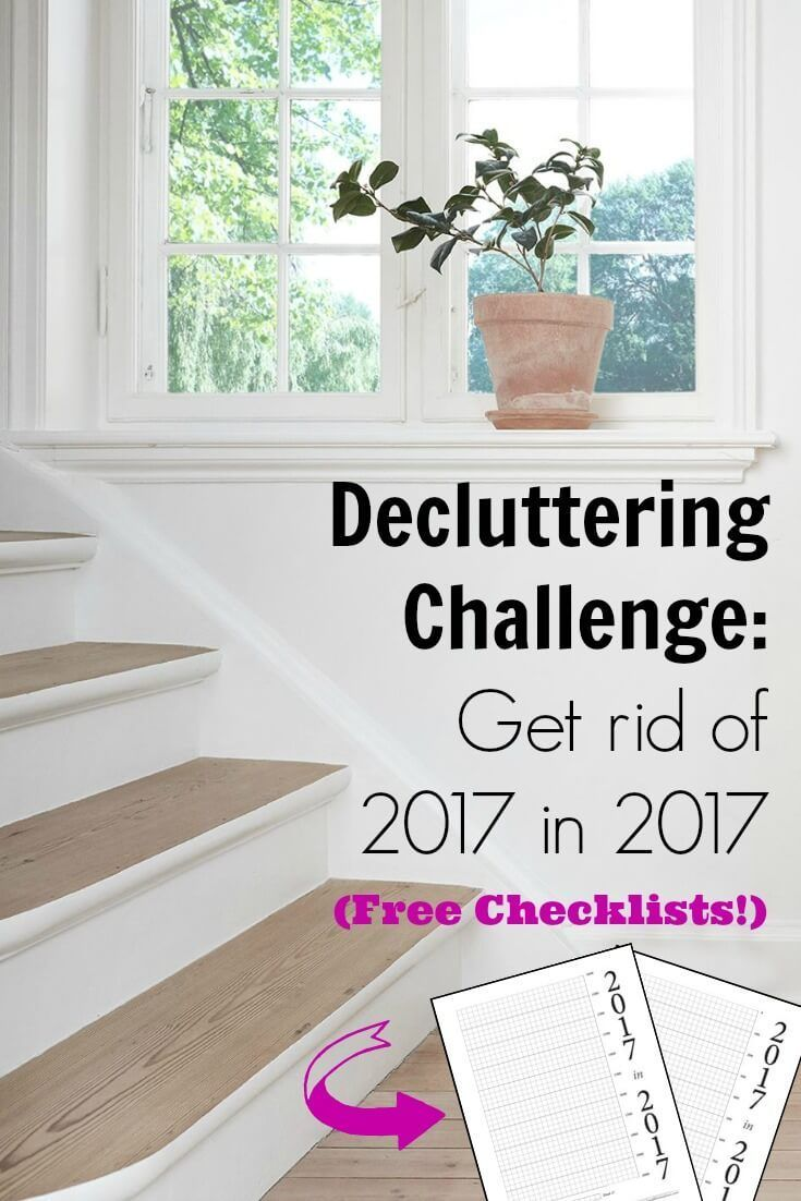Decluttering 2017 In 2017 Join The Challenge With Images