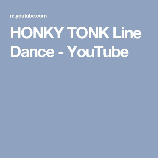 HONKY TONK Line Dance - YouTube