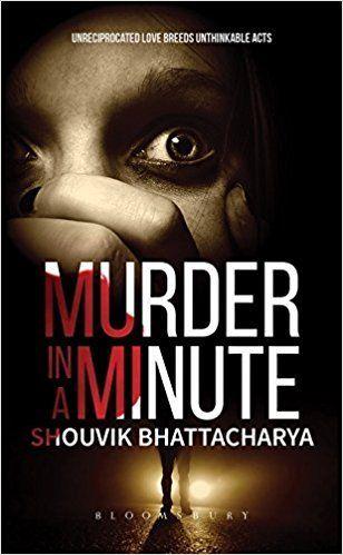 Murder in a minute by shouvik bhattacharya book you must read murder in a minute by shouvik bhattacharya book you must read pinterest ebook pdf fandeluxe Gallery