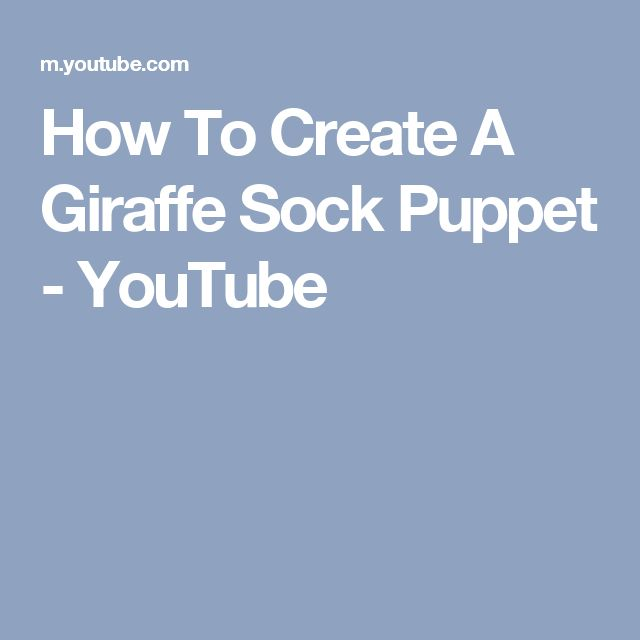 how to make a sock puppet youtube