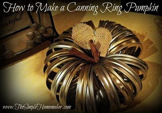 How to Make a super easy Canning Ring Pumpkin.  could paint it orange or leave rings plain. Make now for Fall and use all the way through Thanksgiving!