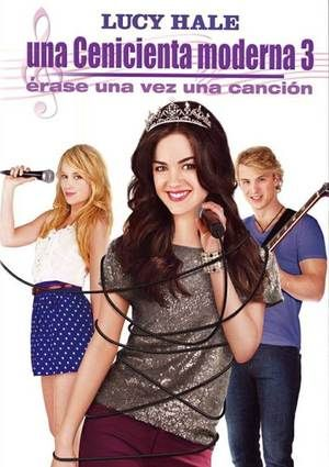 Watch A Cinderella Story: Once Upon a Song Full Movie Streaming HD
