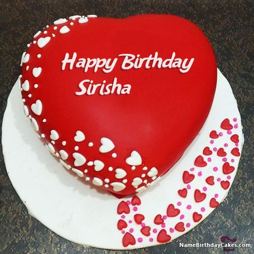 The Name Sirisha Is Generated On Happy Birthday Images