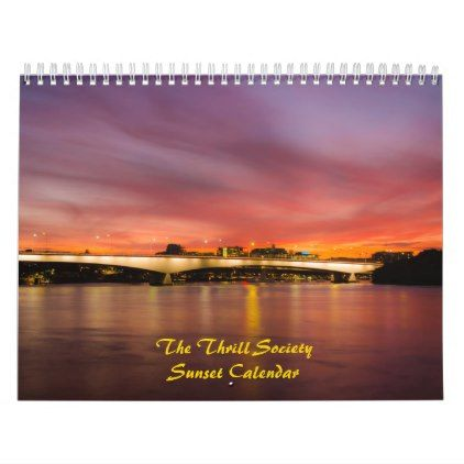 The Thrill Society Sunset Calendar - photography picture cyo special diy