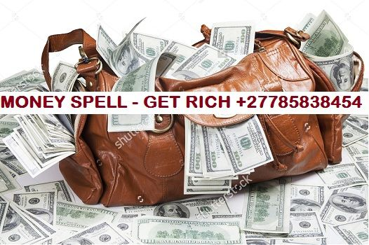 No.1 Money spells caster with Financial magic spells call +27785838454 Money spells that work fast by Dr muyano ,get financial freedom  after using Dr Muyano's powerful money spells. If you are in debts get powerful debt banishing money spells by  Dr muyano that will help you clear all your debt by getting you more money and also getting some of the debt banished , quick money spells and instant money spells for those in a financial situation that needs money quickly To contact for money…