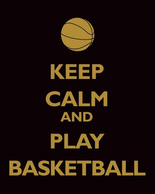 Love And Basketball Quotes: Keep Calm Basketball Quotes. QuotesGram