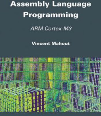 Assembly Language Programming: Arm Cortex-M3 PDF