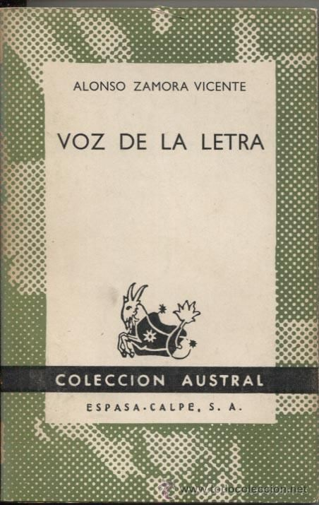 Voz de la letra / Alonso Zamora Vicente