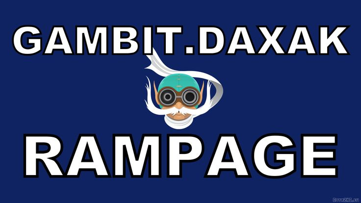Gambit.Daxak - Pro Rampage - Gyrocopter - Satanic/Butterfly Power - Pro Gameplay - Best Plays-Dota 2