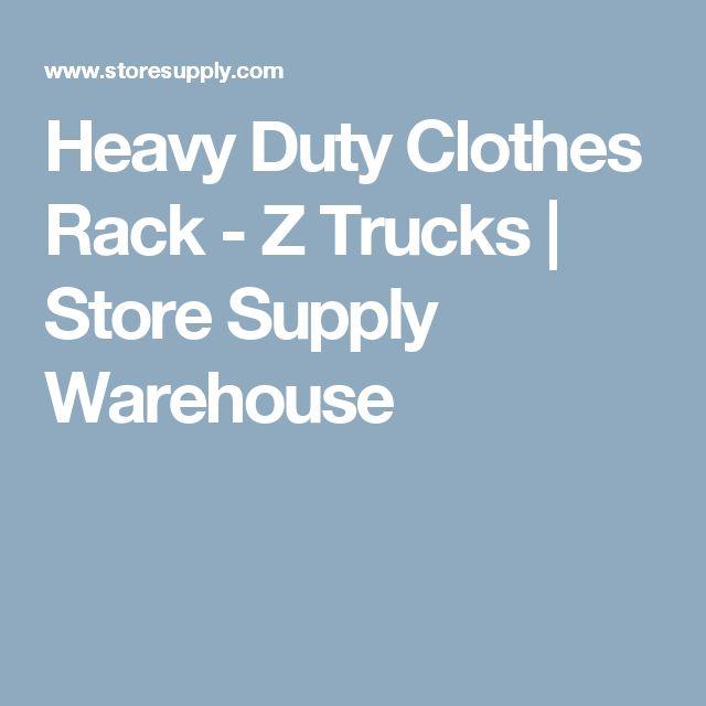 Heavy Duty Clothes Rack - Z Trucks | Store Supply Warehouse