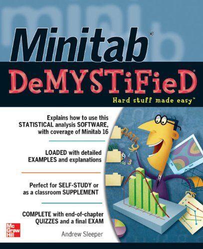 Minitab Demystified by Andrew Sleeper. $17.36