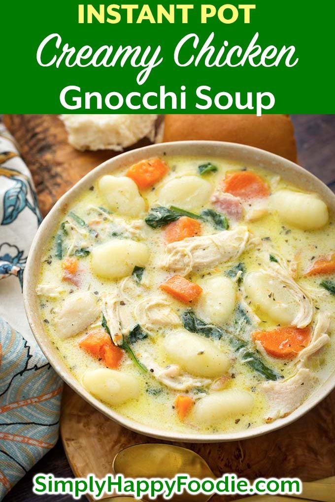Instant Pot Creamy Chicken Gnocchi Soup is full of flavor from herb and spices, …