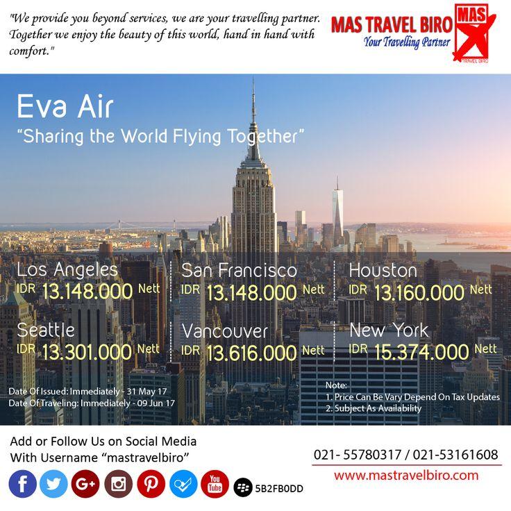 Eva Air flight to America , From IDR 13.160.000/Pax Nett PP , Book Now ! ;) #mastravelbiro #promo #evaair #america