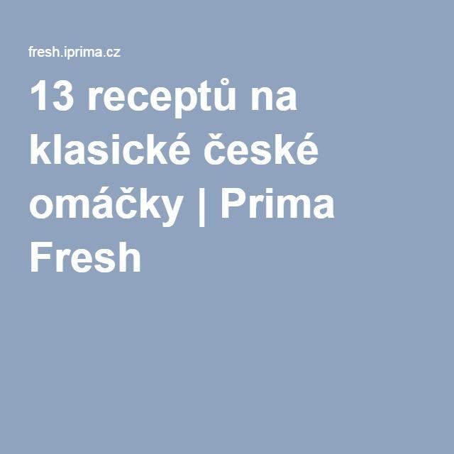 13 receptů na klasické české omáčky | Prima Fresh