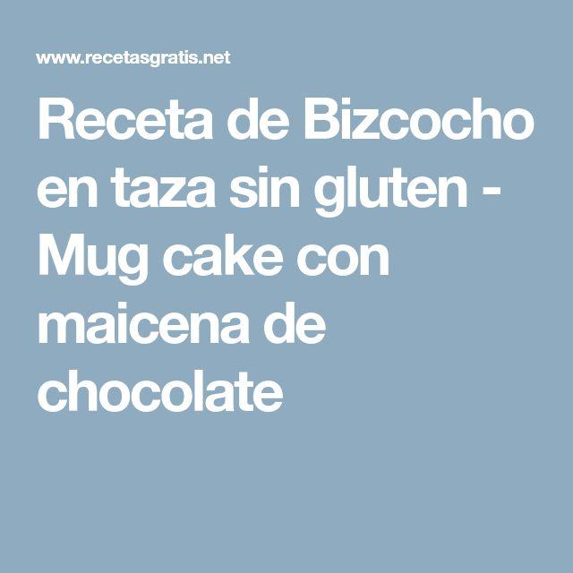 Receta de Bizcocho en taza sin gluten - Mug cake con maicena de chocolate