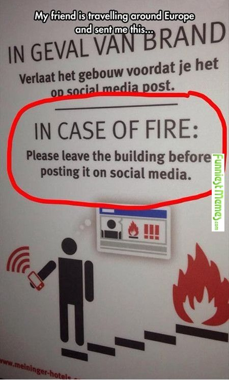 FunniestMemes.com • In Case Of Fire Please Leave The Building