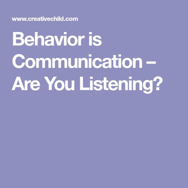 Behavior is Communication – Are You Listening?
