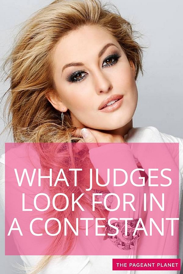 best pageant tips ideas pageant beauty pageant  what pageant judges look for in a contestant