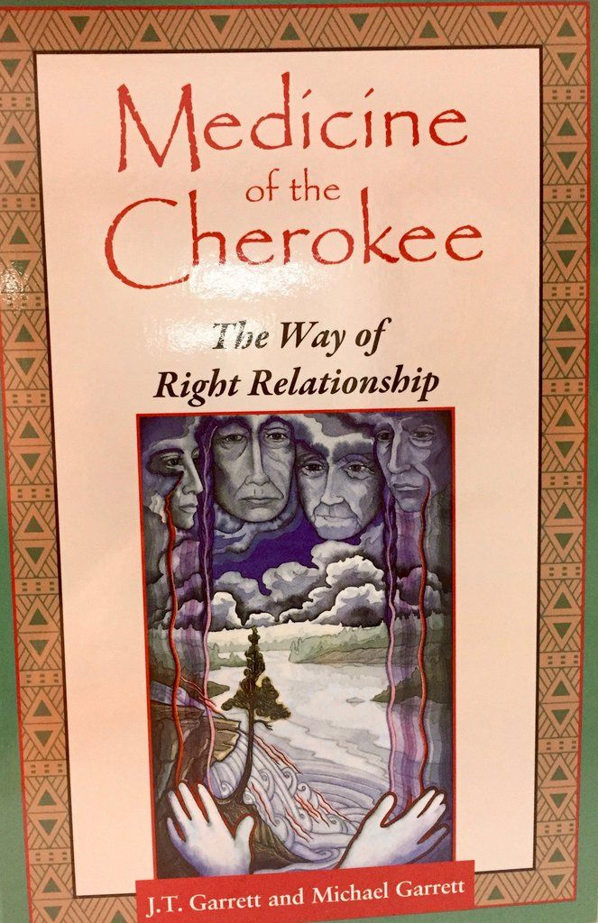 Medicine of the Cherokee The Way