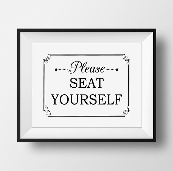 This humorous bathroom artwork features the phrase Please SEAT YOURSELF in a combination of handwritten and block black fonts, and is accented with