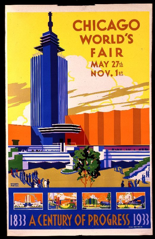 Chicago World's Fair poster, Weimer Pursell (Designer), Neely Printing Co. (Printer), circa 1933. #worldsfair #expo #chicago