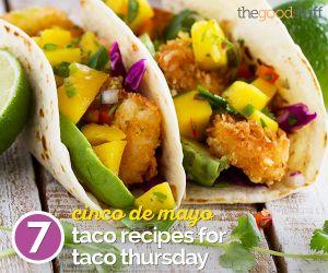 "7 Cinco de Mayo Taco Recipes for ""Taco Thursday""   thegoodstuff"
