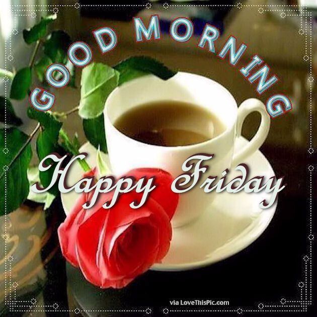 Good Morning Coffee Friday : Best images about friday blessings on pinterest
