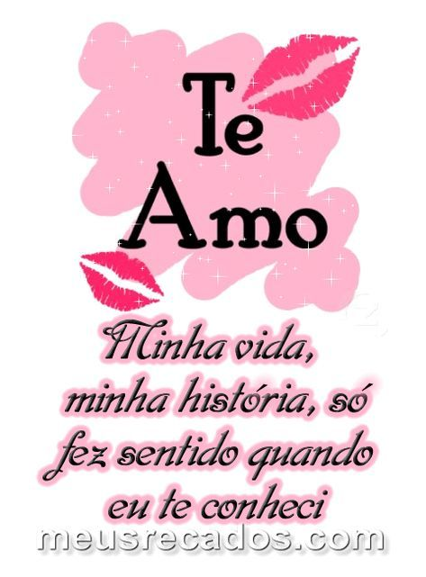 Meu Amor Eu Te Amo Muito Frases Para Mandar Para O Felipe