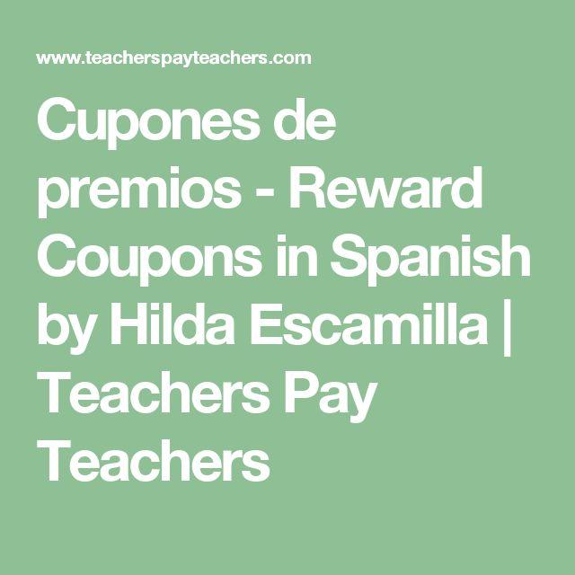 Cupones de premios - Reward Coupons in Spanish by Hilda Escamilla | Teachers Pay Teachers