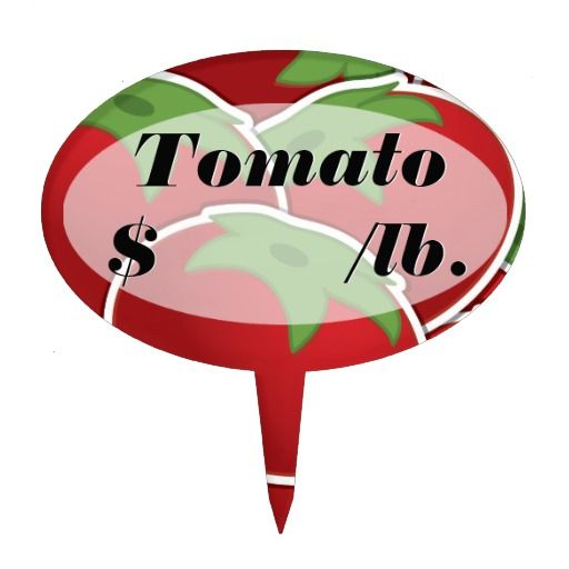 Tomato Labeled Price Sign for Produce Markets or Heirloom Tomatoes #zazzle Cake Picks