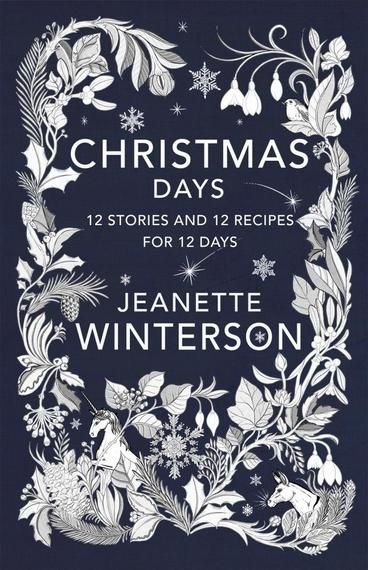 Christmas Days by Jeanette Winterson. Everybody loves a Christmas Story. The tradition of the Twelve Days of Christmas is a tradition of celebration, sharing and giving. And what better way to do that than with a story? Read these stories by the fire, in the snow, travelling home for the holidays. Give them to friends, wrap them up for someone you love, read them aloud, read them alone, read them together.
