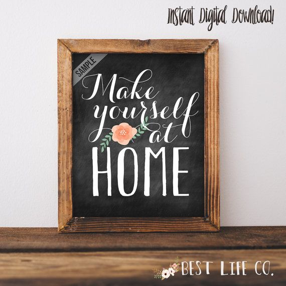 Make Yourself At Home Guest Room Printable Digital File Wall Art Print Poster Home Decor 8x10