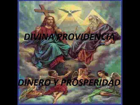 ORACIÓN PODEROSA A LA DIVINA PROVIDENCIA PARA DINERO Y PROSPERIDAD - YouTube