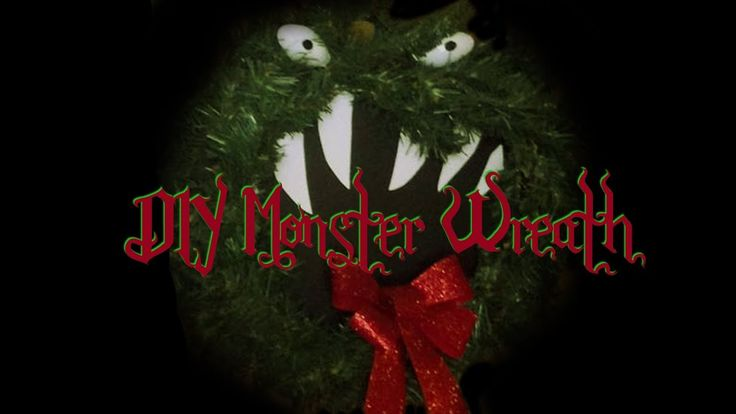 DIY Monster Wreath https://www.youtube.com/watch?v=7E5Rl2SpWAw&t=68s