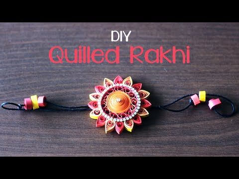 DIY : Quilled Rakhi, My Crafts and DIY Projects