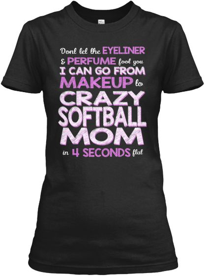 LIMITED EDITION Softball Mom Shirt | Teespring I WANT THIS ONE TOO!