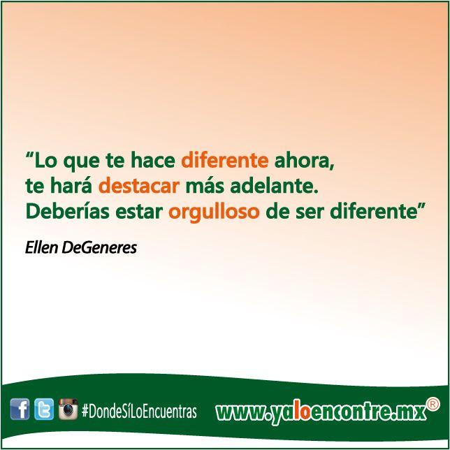 Siempre hay que Sentirnos Orgullosos de ser Diferentes #Frases #Motivación #Inspiración #Orgullo #Diferente #Destacar