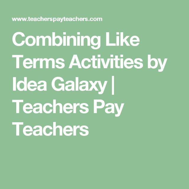 Combining Like Terms Activities by Idea Galaxy | Teachers Pay Teachers