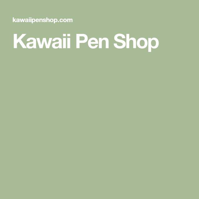 Kawaii Pen Shop