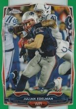 2014 Topps Chrome Green Refractor #105 Julian Edelman - New England Patriots